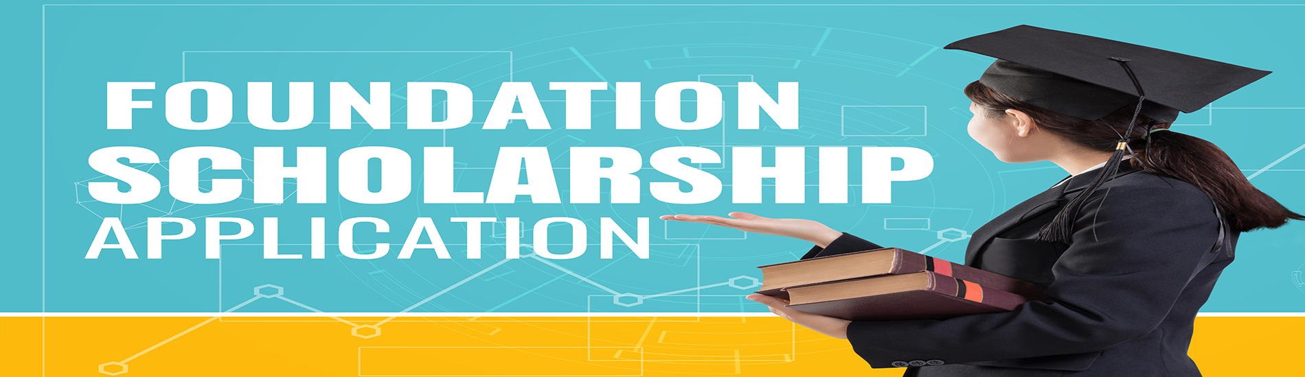 Foundation Scholarship Application